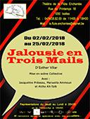 Jalousie en Trois Mails