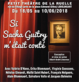 Si Sacha Guitry m'était conté...